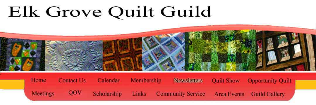 Quilt Guild Newsletter Ideas : Elk Grove Quilt Guild